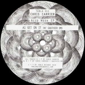 Chris Carrier & Gauthier DM - ACID WEEK EP (JAVIER CARBALLO / HANFRY MARTINEZ RM