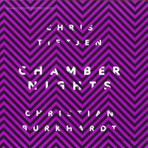 Chris Tietjen & Christian Burkhardt - Chamber Nights