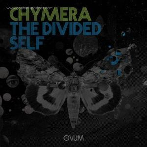 Chymera - The Divided Self
