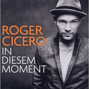 Cicero,Roger - In Diesem Moment