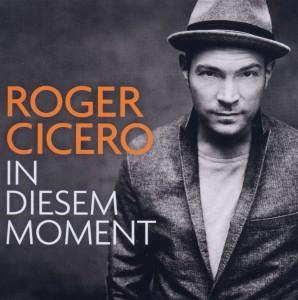 Cicero,Roger - In Diesem Moment