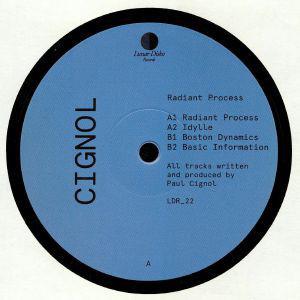 Cignol - Radiant Process EP