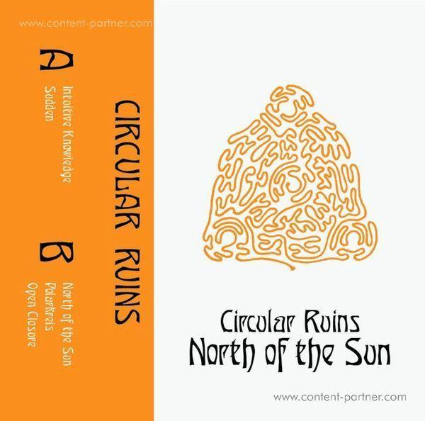 Circular Ruins - North Of The Sun
