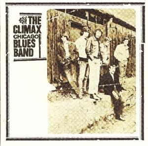 Climax Chicago Blues Band - Climax Chicago Blues Band (Rem.+Exp.Ed.