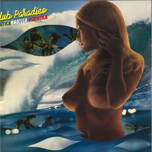 Club Paradiso - Esotica Erotica Psicotica