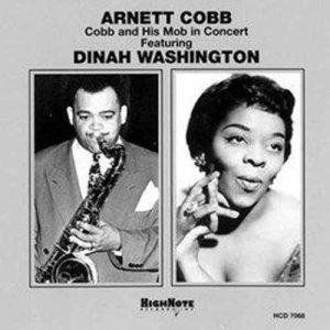 Cobb,Arnett Featuring Washington,Dinah - Cobb and His Mob in Concert