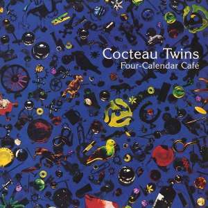 Cocteau Twins - Four Calender Cafe (180g LP reissue)