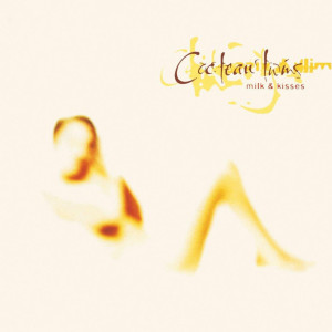 Cocteau Twins - Milk & Kisses (180g LP reissue)