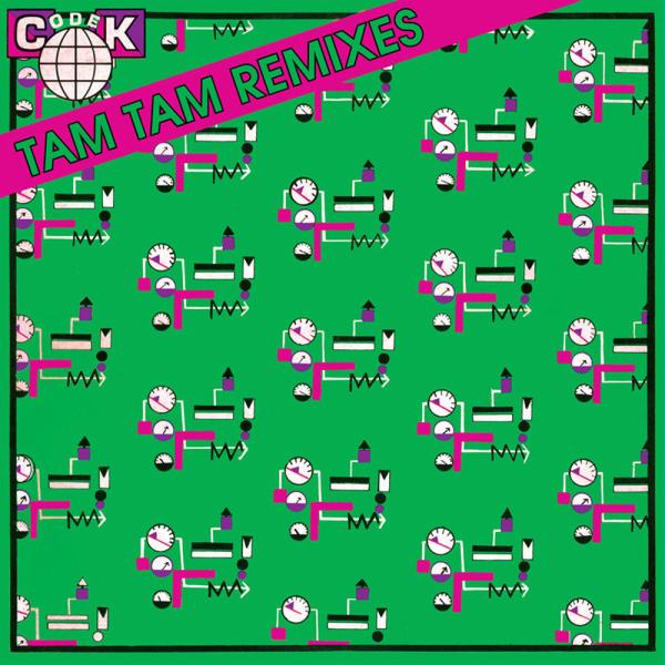 Codek - Tam Tam Remixes EP