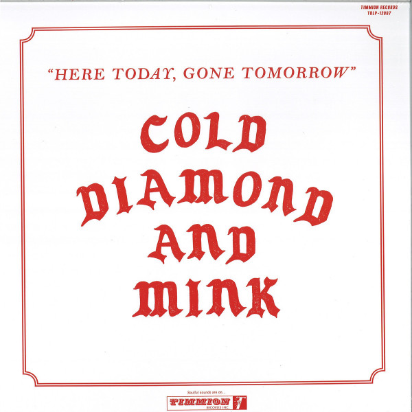 Cold Diamond & Mink - Here Today, Gone Tomorrow (Red Coloured LP)