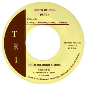 Cold Diamond & Mink - Queen Of Soul Pt.1&2