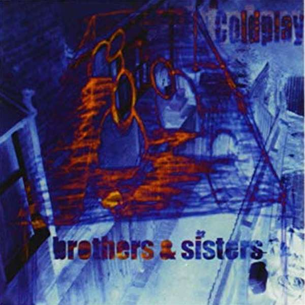 Coldplay - Brothers & Sisters (The Brothers Pink Vinyl 7