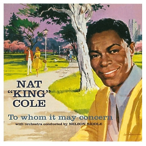 Cole,Nat King - To Whom It May Concern