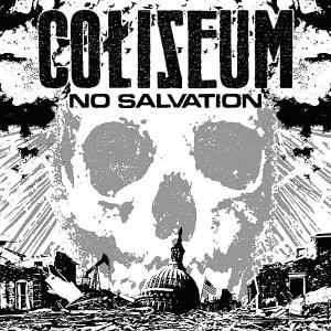 Coliseum - No Salvation