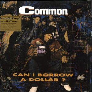 Common - Can i Borrow A Dollar (Ltd. tranp. 180g LP)