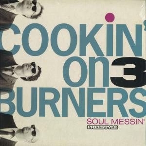 Cookin' On 3 Burners - Soul Messin' (10th Anniv. Clear Vinyl LP)