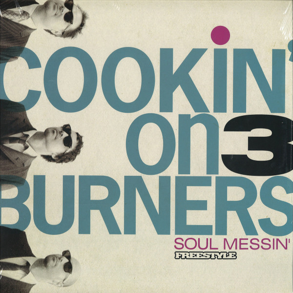 Cookin' On 3 Burners - Soul Messin' (10th Anniv. Clear Vinyl LP)