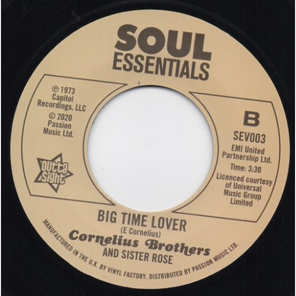 Cornelius Brothers And Sister Rose - Too Late To Turn Back Now / Big Time Lover (Back)