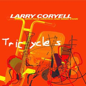 Coryell,Larry - Tricycles