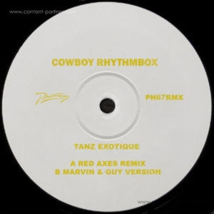 Cowboy Rhythmbox - Tanz Exotique Remixes