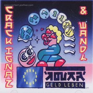 Crack Ignaz & Wandl - Geld Leben (LP+MP3)
