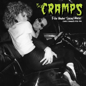 Cramps,The - File Under Sacred Music 1978-81