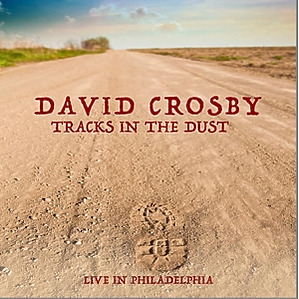 Crosby,David - Live In Philadelphia