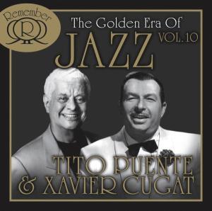 Cugat,Xavier & Puente,Tito - The Golden Era Of Jazz Vol.10