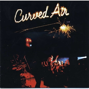 Curved Air - Live (Remastered)