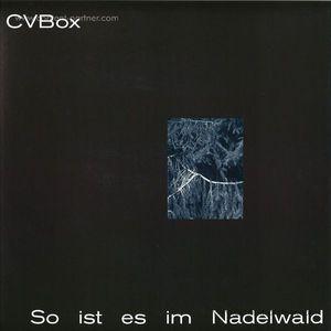 Cvbox - So Ist Es Im Nadelwald