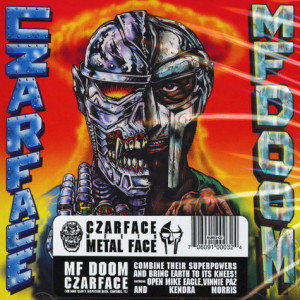 Czarface (Inspectah Deck&7L&Esoteric) & MF Doom - Czarface Meets Metal Face