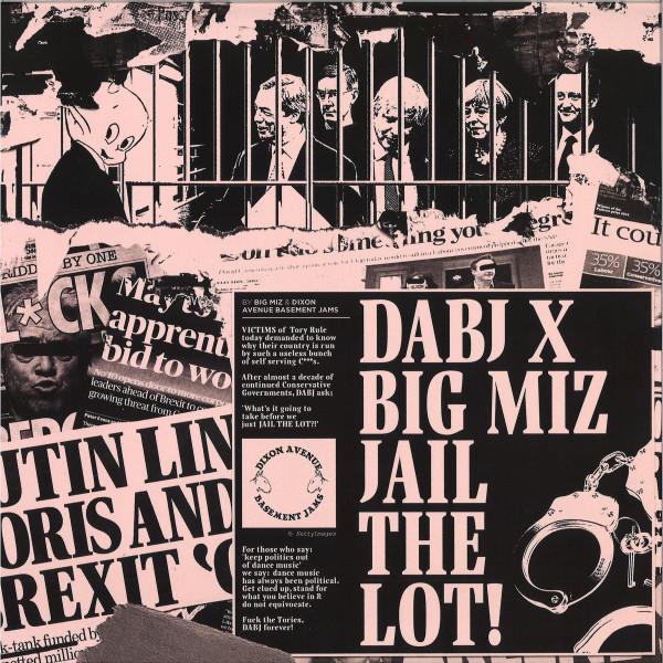 DABJ  x Big Miz - Jail The Lot