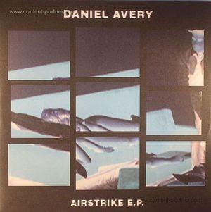 DANIEL AVERY - Airstrike EP
