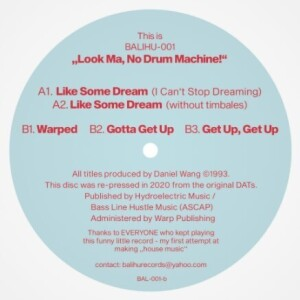 DANIEL WANG - THE LOOK MA NO DRUM MACHINE EP - 2020 EDITION
