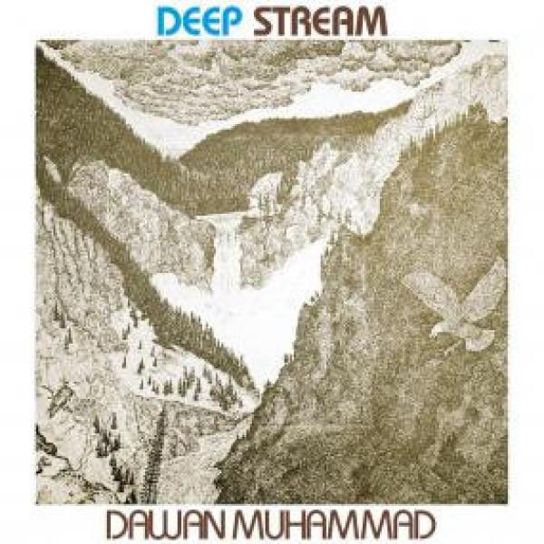 DAWAN MUHAMMAD - DEEP STREAM