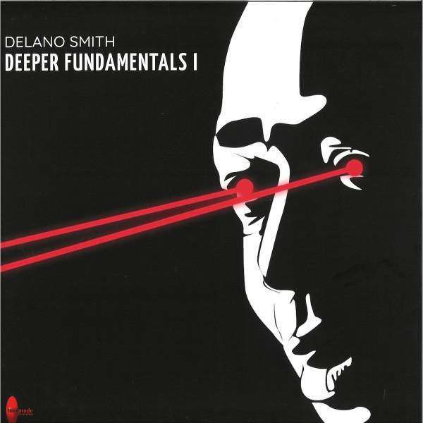 DELANO SMITH - Deeper Fundamentals I
