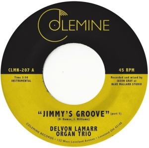 "DELVON LAMARR ORGAN TRIO - Jimmy's Groove (7"")"