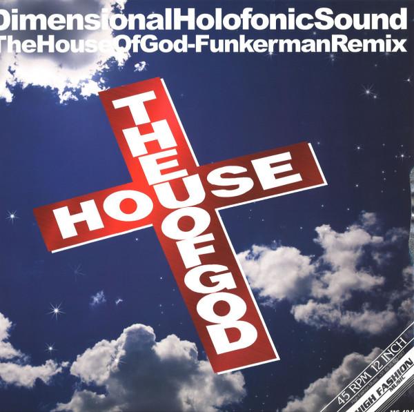 DHS - THE HOUSE OF GOD (FUNKERMAN REMIX)