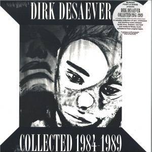DIRK DESAEVER - COLLECTED 1984-1989 (LONG PLAY)