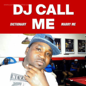 DJ Call Me - Marry Me Ep