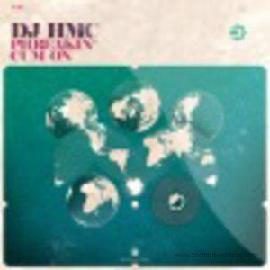 DJ HMC - Phreakin / Cum On