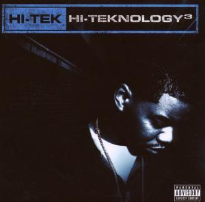 DJ Hi-Tek - Hi-Teknology Vol.3