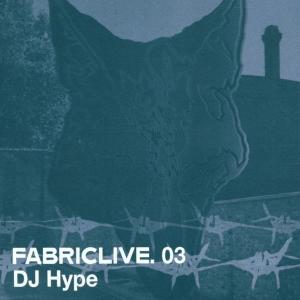 DJ Hype - Fabric Live 03