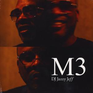 DJ Jazzy Jeff - M3 (Gatefold 2LP)