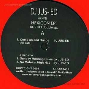 DJ Jus Ed Pres. - Hexigon EP 2x12'' (Back In!)