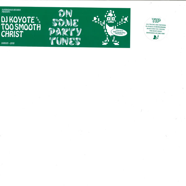 DJ Koyote & Too Smooth Christ - On Some Party Tunes