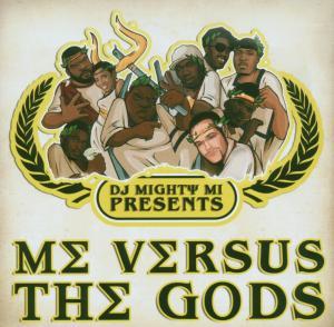 DJ Mighty Mi - Me Verses The Gods
