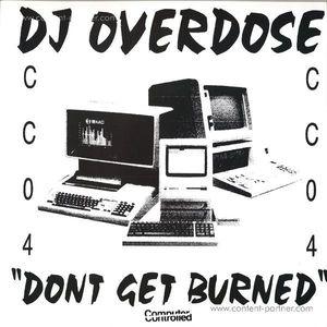 DJ Overdose - Don't Get Burned EP