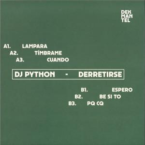 DJ PYTHON - DERRETIRSE (Back)
