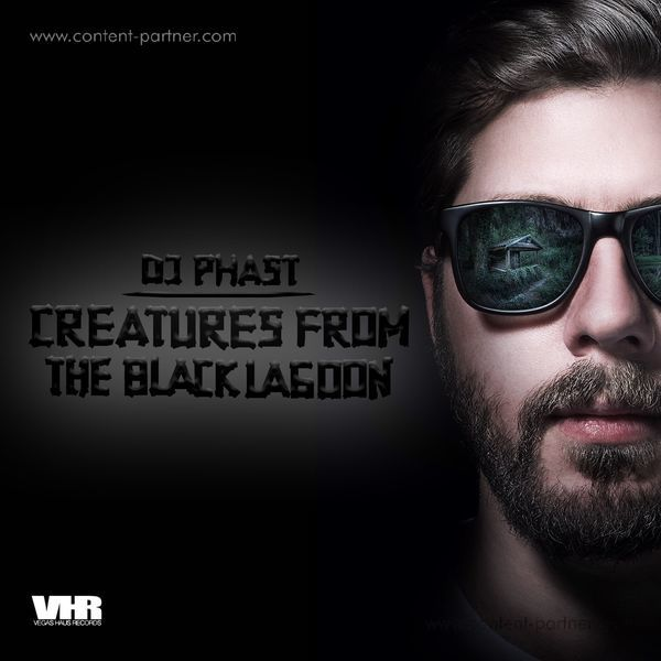 DJ Phast - Creatures from da Black Lagoon